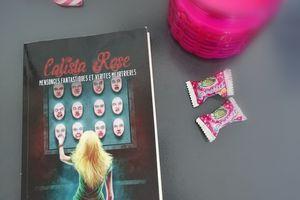 MENSONGES FANTASTIQUES ET VERITES MEURTRIERES de Calista Rose