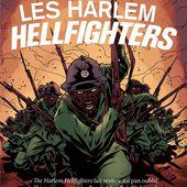 Les Harlem Hellfighters. Max BROOKS et Caanan WHITE - 2017 (BD) - VIVRELIVRE