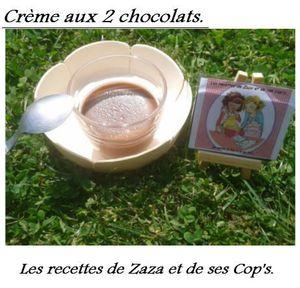 Crème aux 2 chocolats.