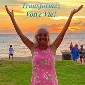 Transformez Votre Vie! - Communications Sylvie Bibeau