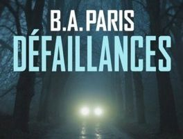 Défaillances - de B.A. PARIS